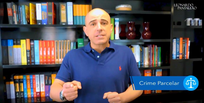 Dica Jurídica – Crime Parcelar